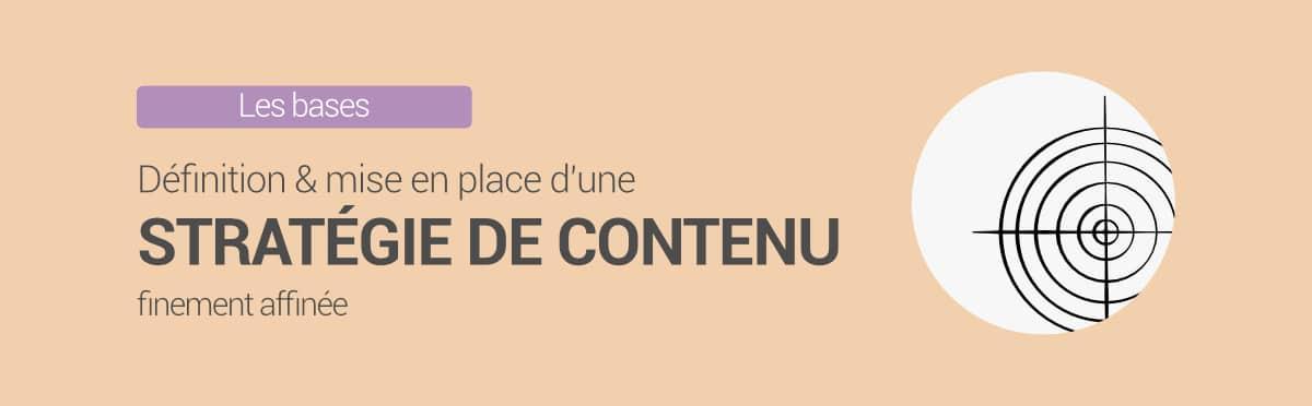 Stratégie de contenu : définition et mise en place