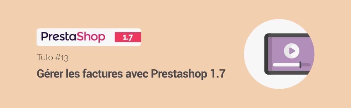 Tuto-13-gerer-factures-prestashop-1-7