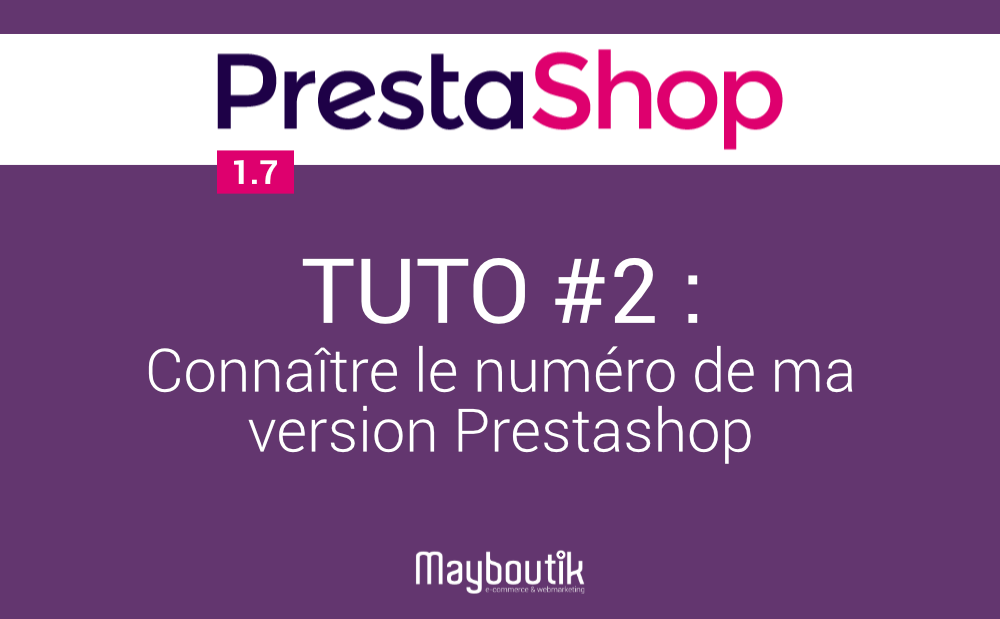 Tuto-2-connaiter-numero-version-prestashop