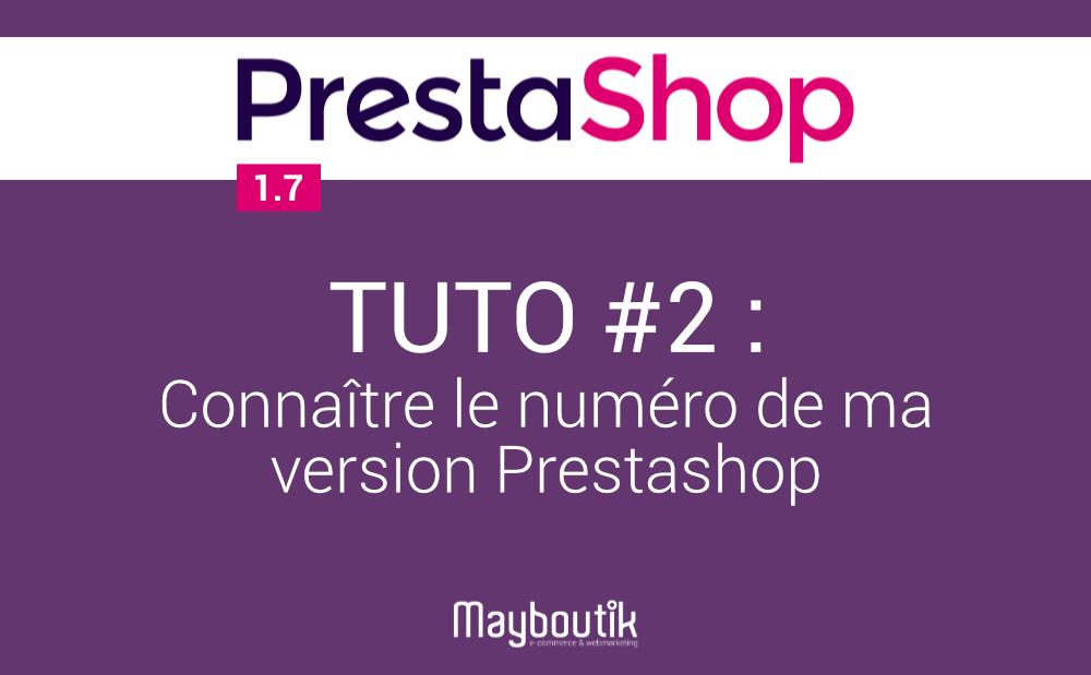 Tuto-2-connaiter-numero-version-prestashop