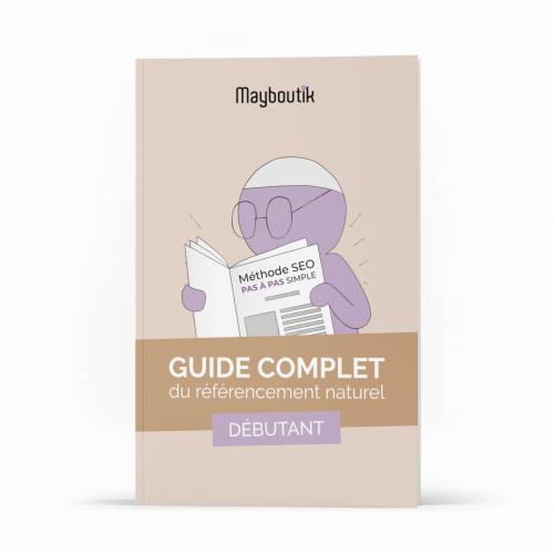 Guide Complet SEO debutant